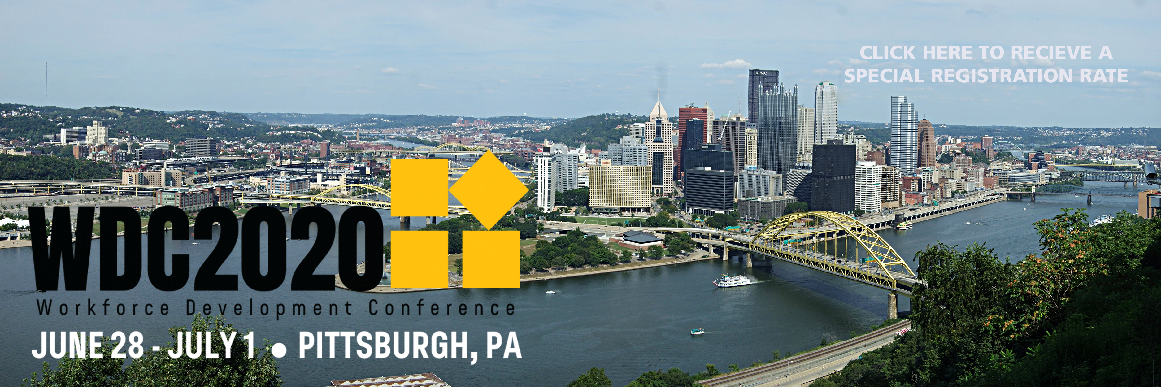 2020 Workforce Development Conference Pittsburgh, PA June 28-July 1